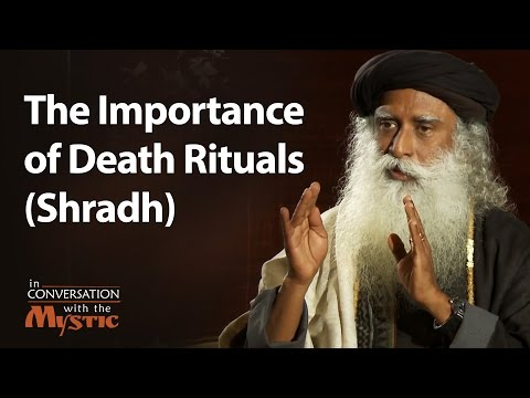 The Importance of Death Rituals (Shradh)
