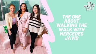 The One About Walking The Walk with Mercedes Javid, The Morning Toast, Thursday, February 13, 2020