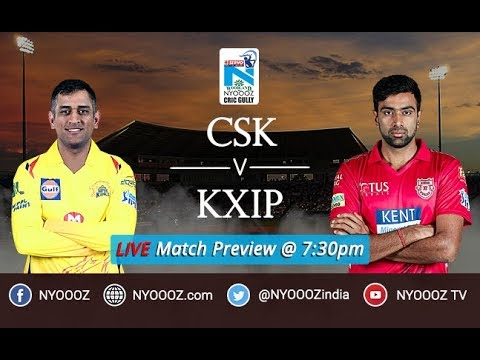IPL 2018 Chennai vs Punjab Live Match Show | CSK vs KXIP Live Match Preview