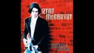 Ryan McGarvey - Watch Yourself