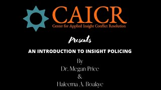 Introduction to Insight Policing