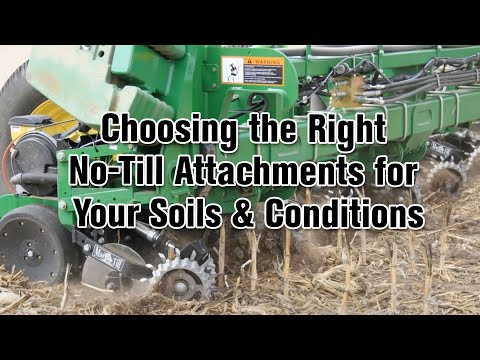 Choosing the Right No Till Attachments for Your Soils and Conditions