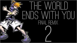 『RSS』The World Ends With You: Final Remix (Part 02)