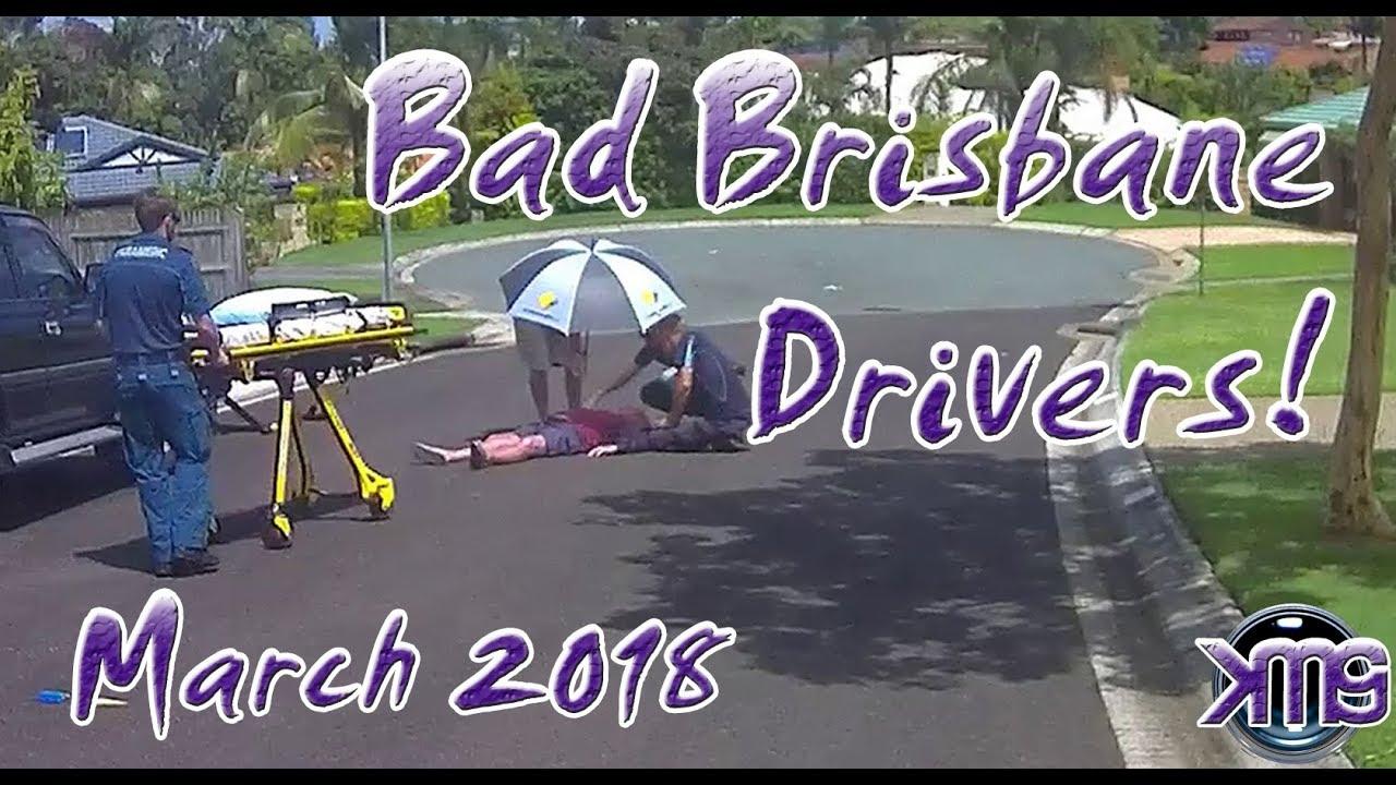 Bad Brisbane Drivers - 2018 #03 March Compilation | KMGS Films