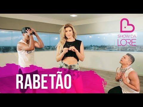 Rabetão - Parangolé e MC Lan - Lore Improta | Coreografia