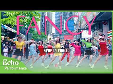 "[KPOP IN PUBLIC] TWICE (트와이스) - "" FANCY "" Dance cover by EchoDanceHK from Hong Kong"