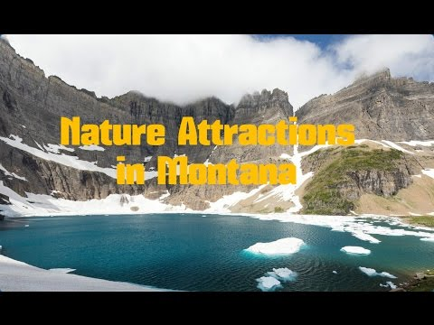 Top 14. Beautiful Nature Attractions in Montana - United States
