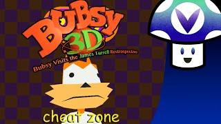 [Vinesauce] Vinny - Bubsy 3D: Bubsy Visits the James Turrell Restrospective