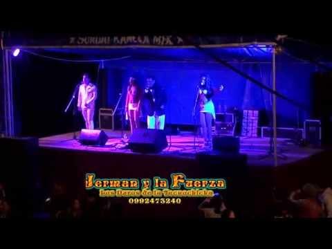 Grupo jerman y la fuerza  -  mix la bocina  (Ecuador )