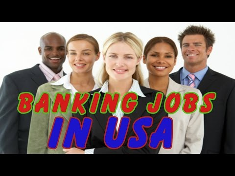 Banking Job Openings in USA