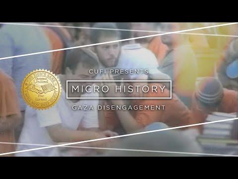 Micro History - Gaza Disengagement