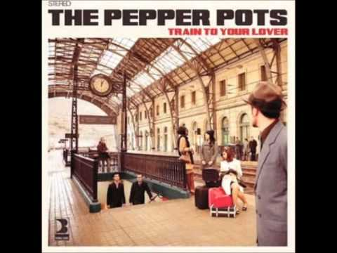 The Pepper Pots - You Are The Best Song
