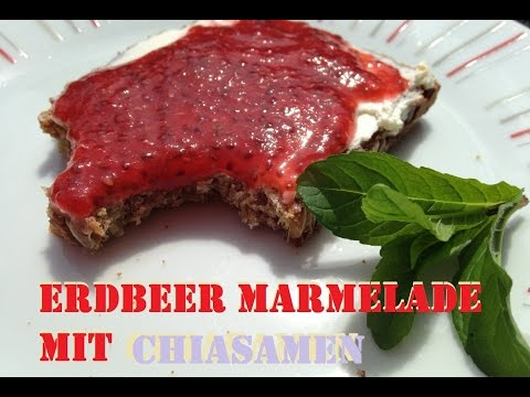 Low Carb Erdbeermarmelade mit Chia ohne Zucker /  Low Carb Strawberryjam sugarfree