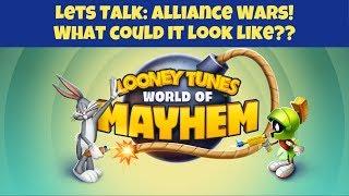 Alliance Wars Thoughts  Looney Tunes World Of Mayhem