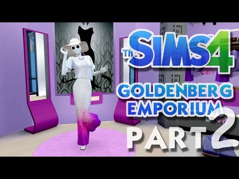 The Sims 4 House Building: Goldenberg Emporium - Part 2 - WOMEN'S FASHION! (Real Time)
