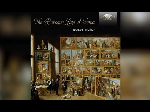 The Baroque Lute in Vienna (Full Album)
