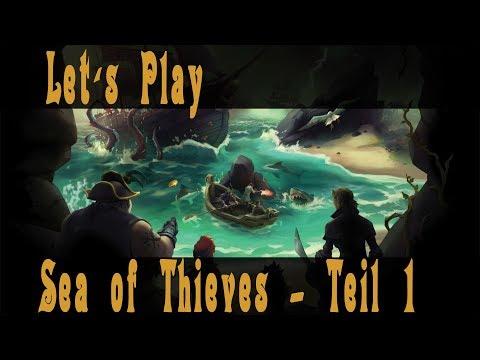 Let's Play Sea of Thieves - Teil 1 - Wir hissen die Piratenflagge