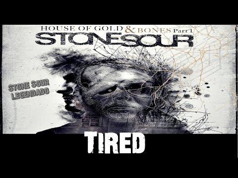 Stone Sour - Tired (Tradução)