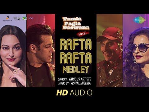 Rafta Rafta Medley | Salman Khan | Audio | Yamla Pagla Deewana Phir Se || Rekha | Dharmendra |