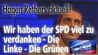 Hagen Rether - Wir haben der SPD viel zu verdanken - Die Linke - Die  Grünen