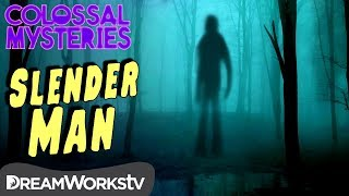The TRUTH About Slender Man | COLOSSAL MYSTERIES