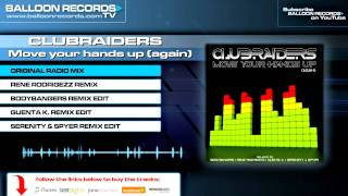 Clubraiders - Move Your Hands Up (Again) (Original Radio Mix)