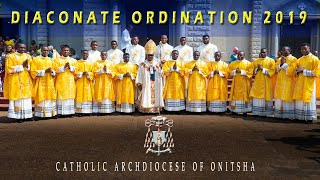 DIACONATE ORDINATION 2019 | Archdiocese of Onitsha