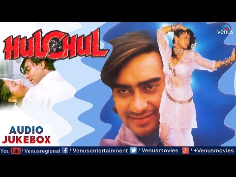 Hulchul Full Songs Jukebox | Ajay Devgan, Kajol, Vinod Khanna || Audio Jukebox
