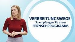 Verbreitungswege - So empfangen Sie unser Fernsehprogramm