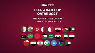 🔴 شاهد الآن مراسم قرعة كأس العرب FIFA قطر 2021™️
