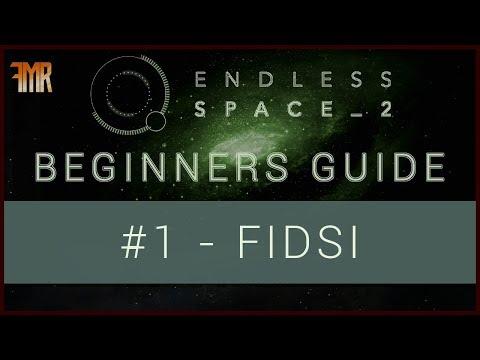 Endless Space 2 - Beginner's guide #1 - FIDSI |