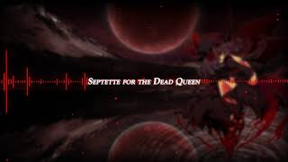 Septette for the Dead Princess/Queen 『ViiZionZ 2nd Remix with a little bit of Beethoven's Virus』