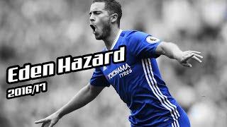 Eden Hazard 2016/17 - Say Less - Skills & Goals [HD]