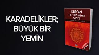 Kuran Mucizeleri / Karadelikler ve Kuran / Vakia 75, 76