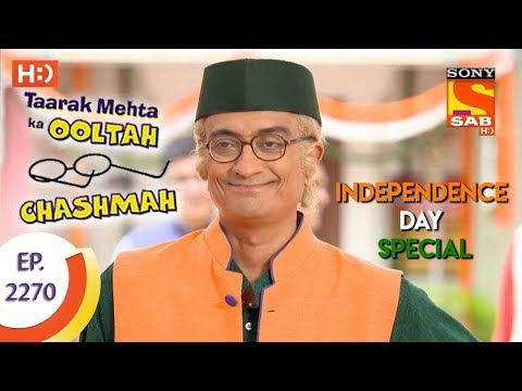 Thumbnail: Taarak Mehta Ka Ooltah Chashmah - तारक मेहता - Ep 2270 - Independence Day Special-16th August, 2017