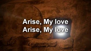 Arise, My Love - Newsong lyrics
