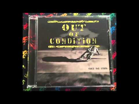 Out Of Condition – Face The Truth (Full)