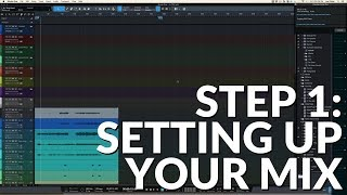 Step 1 - Setting Up Your Mix - #5StepMix