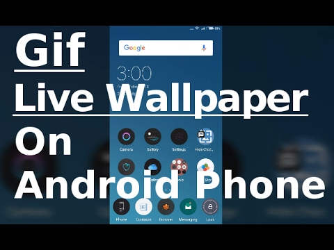 Set Gif As Live Wallpaper On Your Android Phone