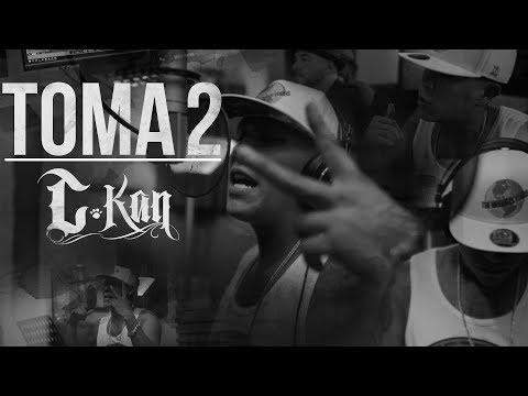 C-Kan - Toma 2