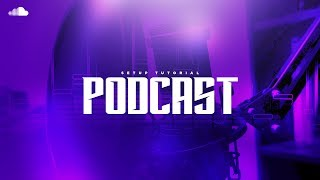 How to Setup a Podcast! Publish on iTunes, Google Play Music & SoundCloud! (2017 Tutorial)