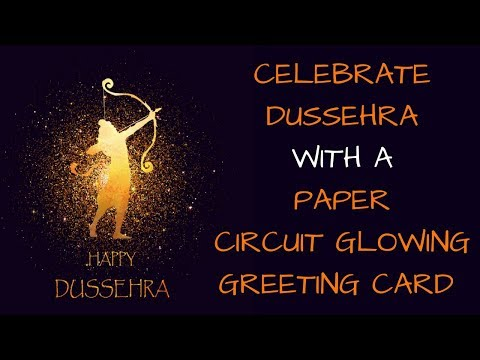 Dussehra Wishes DIY Paper Circuit Greeting Card 