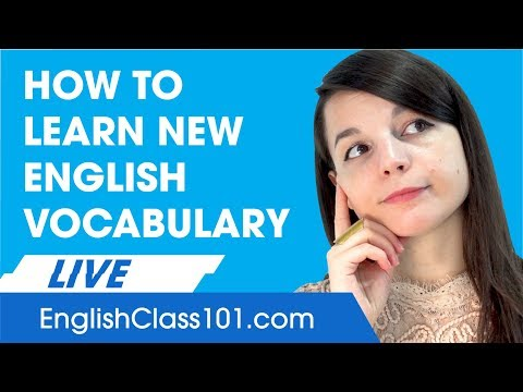 How to Learn and Remember New English Vocabulary