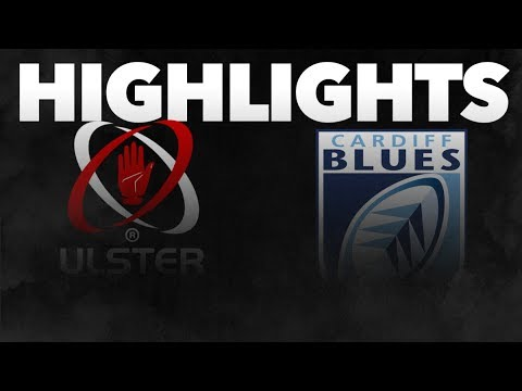 Guinness PRO14 Round 4: Ulster Rugby v Cardiff Blues Highlights