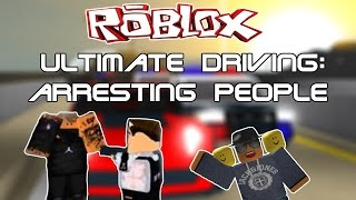 [ROBLOX] Ultimate Driving: Arresting people [COPS]