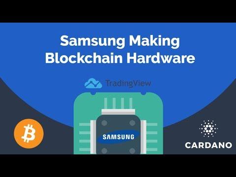 Samsung making blockchain hardware