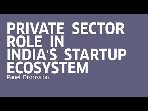 Private Sector Role in Indian Startup Ecosystem | Panel Discussion | Mumbai Startup Fest'17