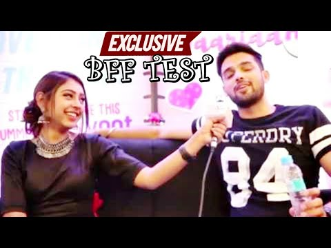 BFF Test with Parth Samthaan & Niti Taylor | EXCLUSIVE