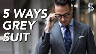 5 Ways To Wear A Grey Suit | Men's Outfit Ideas