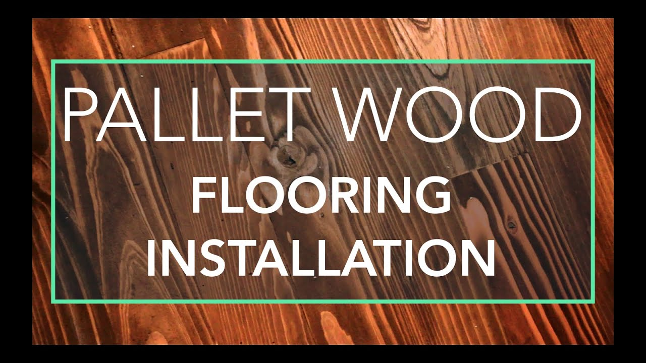 Installing Recycled Pallet Wood Flooring In Our Rv Youtube